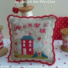 "Free cross stitch pattern ""Love is in the air"" from Le Chalet des Pérelles 2/10/13. Click on the link on the website."