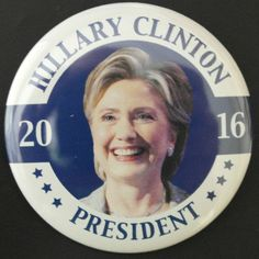 Hillary Clinton Brand New 2016 Campaign Button