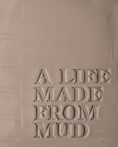 "Christa Assad  |  Motto: ""A Life Made From Mud""."