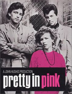 Pretty in Pink was such a good movie.  Have to love the 80's brat pack!