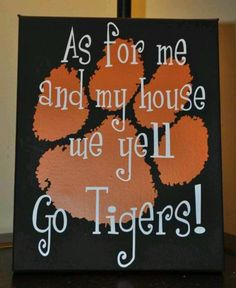 Clemson (Except me and Grace when they play the Wufpack!)