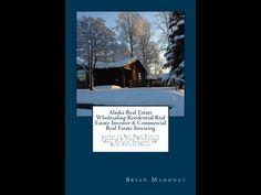 Alaska Real Estate | Book Trailer | Homes for sale in Alaska | Houses fo...
