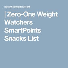 |   Zero-One Weight Watchers SmartPoints Snacks List Weight Watchers Casserole, Plats Weight Watchers, Weight Watchers Smart Points, Weight Watcher Dinners, Skinny Recipes, Ww Recipes, Light Recipes, Healthy Recipes, Healthy Meals