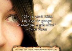 «Il n'y a pas de faibles, il n'y a que des gens que ne savent pas ce qu'ils valent» – Daniel Pennac Que me reproche t'il? 10 minutes gratuites pour le savoir:  01.75.75.30.78             http://monvoyantperso.com/quote/view/432/il-ny-a-pas-de-faibles/