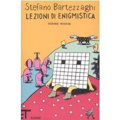 Stefano Bartezzaghi, Lezioni di enigmistica