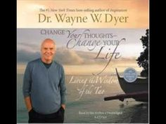 Change Your Thoughts Change Your Life- Dr Wayne W Dyer Audiobook