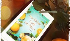 Anja Saskia Beyer - Das kleine Café am Meer - Am Meer, Blog, New Love, Book Presentation, Word Reading, Blogging