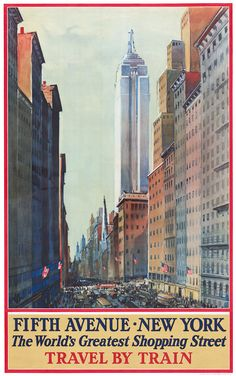 Fifth Avenue, New York. The world's greatest shopping street. Travel by train. The Empire State Building towers above a busy street scene with traffic and pedestrians on New York City's Fifth Avenue. Vintage travel poster, 1932. Prints from $15.