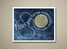 I Love You To The Moon And Back Again Print - INSTANT DOWNLOAD PRINTABLE - Space Nursery Print - Moon Quote - Watercolor Space