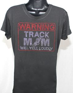 ON SALE - Track Mom Warning Message Rhinestone T-shirt (Size Fitted XL) by TheTeeShirtMakers, $14.99