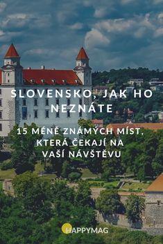 Slovensko skrývá spoustu krásných pohádkových míst, které musíte vidět! Vybrali jsme 15 z nich, tak si sem udělejte výlet. #slovensko #znamamista #cestovani #vyletyposlovensku