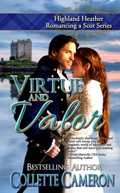 Virtue and Valor: Highland Heather Romancing a Scot Series:Amazon:Kindle Store