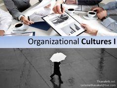 Organizational cultures I