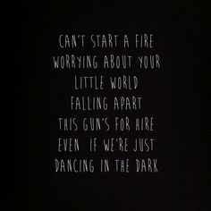 Love this song....can't start a fire / sittin' around crying over a broken heart....