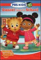 Cover image for Daniel Tiger's neighborhood. Daniel goes to school [videorecording (DVD)]