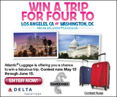 Win a new set of luggage plus a trip for four to Los Angeles or Washington DC from #AtlanticLuggage. #ad