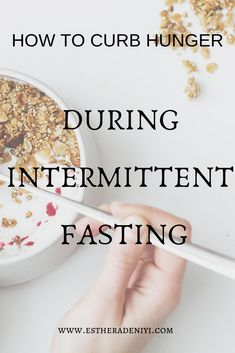 How to curb hunger during intermittent fasting - Esther Adeniyi - fasting recipies - Belly Fat Loss, Mindful Eating, Health Challenge, Stop Eating, Diet And Nutrition, Health Diet, Intermittent Fasting, How To Stay Healthy, How To Lose Weight Fast