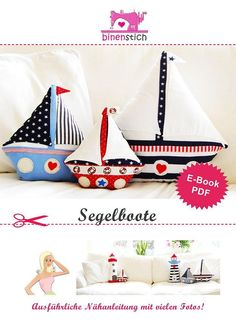 Sailboat Sewing: E-book/Instructions Sewing Crafts, Sewing Projects, Crochet Horse, Small Sailboats, Nursery Patterns, Sewing For Kids, Kids Decor, Diy And Crafts, Sewing Patterns