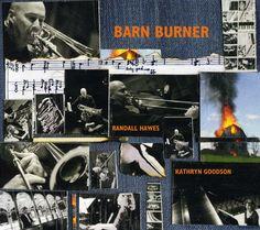 Randall Hawes - Barn Burner