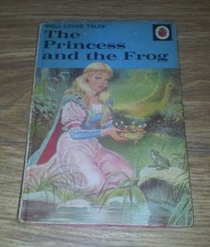 Ladybird Book - 'Well Loved Tales' - The Princess and the Frog - Series in Books, Comics & Magazines, Children's & Young Adults, Fiction Ladybird Books, Vintage Princess, My Childhood Memories, Book Illustration, Beautiful Paintings, Old Things, Strange Things, Illustrations Posters, Fairy Tales