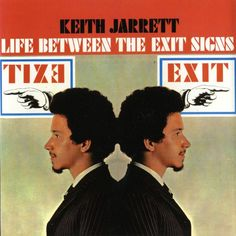 Life Between The Exit Signs by Keith Jarrett
