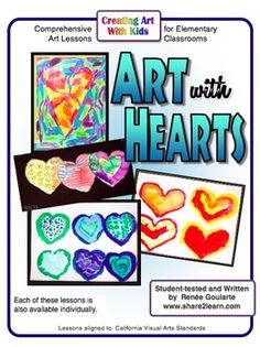 Art With Hearts - four art lessons using a variety of techniques and media - learn about basic color theory, color mixing, pop art, and gesture drawing!