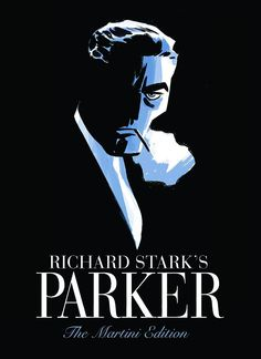 Richard Stark's Parker The Martini Edition by Darwyn Cooke