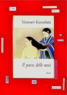 Yasunari Kawabata, Il paese delle nevi. Einaudi 1959. i Coralli 104. Studio copertine FNkitkit / 63 by federico novaro,
