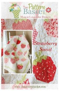 Strawberry Social Quilt Pattern – sewluxfabric