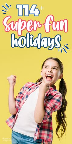 114 Funny Holidays To Celebrate With Your Kids - Love and Marriage