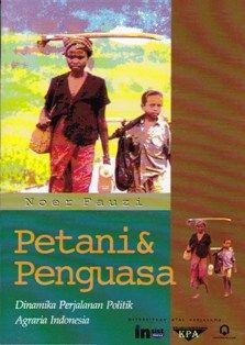 Petani & Penguasa: Dinamika Perjalanan Politik Agraria Indonesia   insistpress
