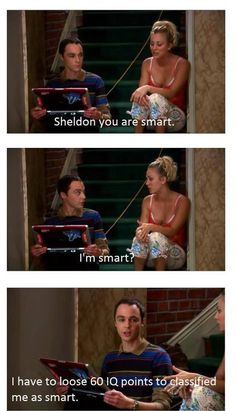 Sheldon= smart. The person who made this = doesnt know the difference between lose and loose. (PS I have never seen this show.)