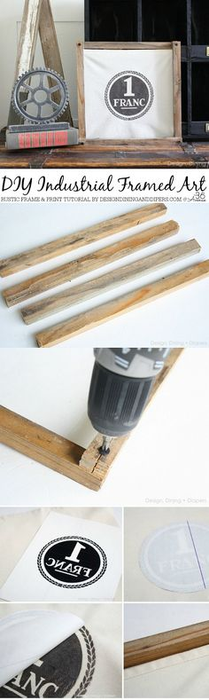 DIY Industrial Decor is easy to create and you can save a lot of money if you make your own. We love this DIY Rustic Frame and Print Tutorial by designdininganddiapers.com. Take a look!