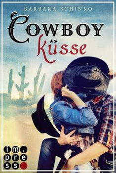 Bücher aus dem Feenbrunnen: Cowboyküsse (Kiss of your Dreams)