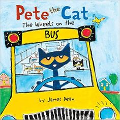 Pete the Cat: The Wheels on the Bus Board Book: James Dean: 9780062358523…