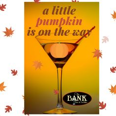 Pumpkin Pie Martini at the Bank Bar in Hermann, Mo Hermann Mo, Little Pumpkin, Wine And Beer, Guest Suite, Wine Country, Martini, Wine Glass, Pie, Torte