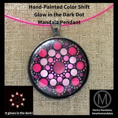 30mm 1.25in Pink Hand-Painted Color Shift Glow in the Dark Dot Mandala Pendant / Keychain Art Gunmetal or Silver with FREE wire necklace by MarksMandalas on Etsy