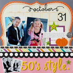 pull inspiration for pages from photos. halloween pg draws inspiration from colors and costumes in pics: non halloween color scheme of pink, gray, orange, yellow gives 50s look. die cut letters for title and sticke accents decorate layout