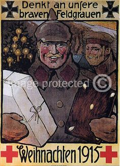 """""""Think of our brave men in grey! Christmas 1915"""" - German WWI poster"""