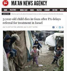 Si entre ellos mismos se matan y se bloquean, …¿Que no harán con los niños israelíes? Es la enferma sociedad palestina Una niña de Gaza ha muerto al no recibir respuesta burocrática de la Aut…