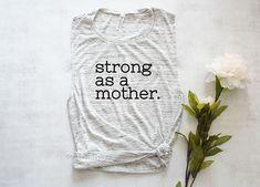 Strong as a mother shirt, strong mom shirt, mom workout shirt, mom muscle tank top shirt, fit mom shirt