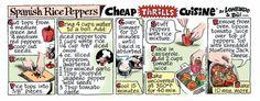 Spanish Rice Stuffed Peppers  /  Cheap Thrills Cuisine Comic Strip on GoComics.com