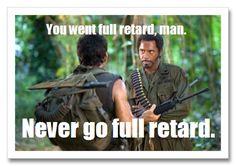 """Never! Robert Downey, Jr. in """"Tropic Thunder"""""""