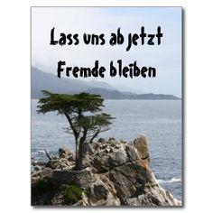 """Der """"Lone Pine Tree"""" in Kalifornien. Ein einsamer Baum an der rauhen Küste mit dem Spruch """"Lass uns ab jetzt Fremde bleiben"""", perfekt um jemanden abzuservieren.<br><embed wmode=""""transparent"""" src=""""http://www.zazzle.de/utl/getpanel?zp=117062163043517097"""" FlashVars=""""feedId=117062163043517097"""" width=""""450"""" height=""""300"""" type=""""application/x-shockwave-flash""""></embed><br/>Sehe weitere <a href=""""http://www.zazzle.de/humor+geschenke?rf=238294269390097475"""">humorvolle Geschenke</a> bei Zazzle."""