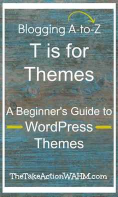A Beginners Guide to WordPress Themes - What a theme is and how to choose the right theme for your blog. Click to read now, or repin to read later!