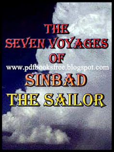 """Title of the book is """"The Seven Voyages of Sinbad The Sailor. The story of the famous legendary of Sinbad the Sailor usually called as Sindbad Jahazi. The most popular legendary of the Arabian Nights in English language. Download in pdf format of read this amazing legendary offline. English Novels, English Book, Cricket Books, Sinbad The Sailor, Adventure Novels, Urdu Novels, Free Pdf Books, Arabian Nights, Poetry Books"""