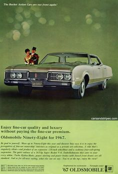 1967 Oldsmobile Ninety-Eight - Enjoy fine-car quality and luxury without paying the fine-car premium - Original Ad