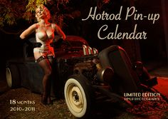 Hotrods & Pinups - Calendar in collaboration with some fabulous local ladies.
