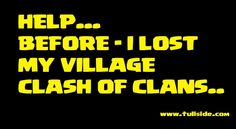 Cara Agar Desa Village Clash of Clans COC Tidak Hilang Begitu Saja.