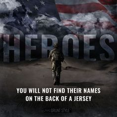 Heroes - You will not find their names on the back of a jersey. #military #america